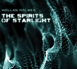 Hollan Holmes - The Spirits of Starlight