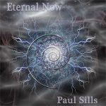 Paul Sills - Eternal Now