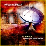 Tangerine Dream - Chandra/The Phantom Ferry Part II (TDI)