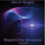David Wright - Beyond the Airwaves Vol. 2